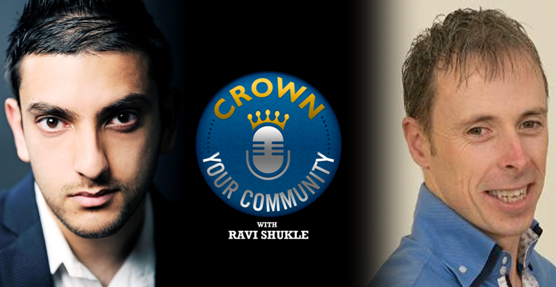 CYC 6 : Ravi Shukle Interviews Ian Cleary of Razor Social on The Crown Your Community Show